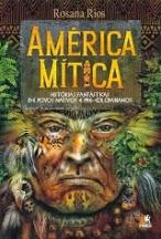 Escritos Lendários – Mitos Americanos