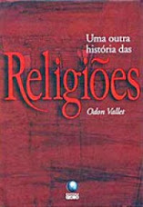 Escritos Lendários: A História de Algumas Religiões
