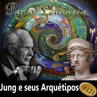 Papo Lendário #121 — Jung e Seus Arquétipos