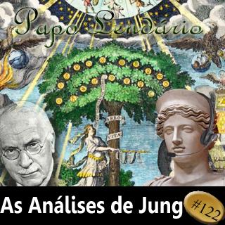 Papo Lendário #122 — As Análises de Jung