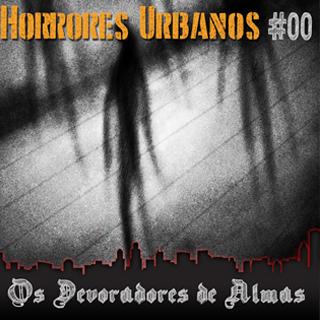27a7d6771  00-Horrores Urbanos  Os Devoradores de Almas