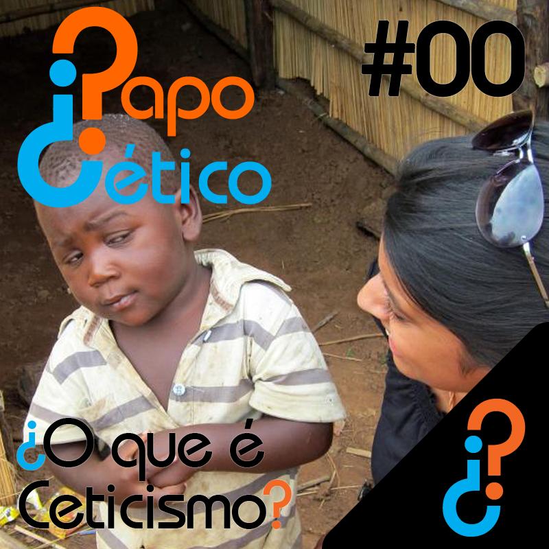 Papo Cético #00 - ¿O que é Ceticismo?