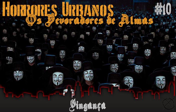 5681e502d Horrores Urbanos  Os Devoradores de Almas  10 - Vingança