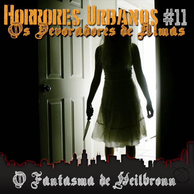 Horrores Urbanos: os Devoradores de Almas #11