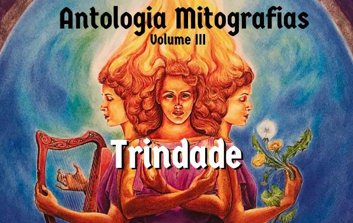 Antologia Mitografias Volume 3 - Trindade