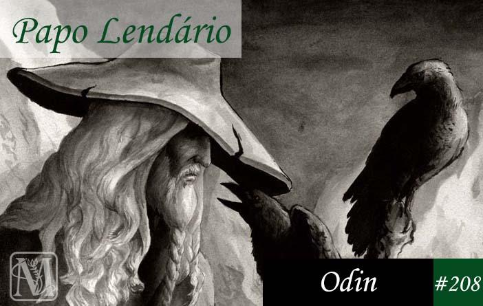 Papo Lendário #208 - Odin