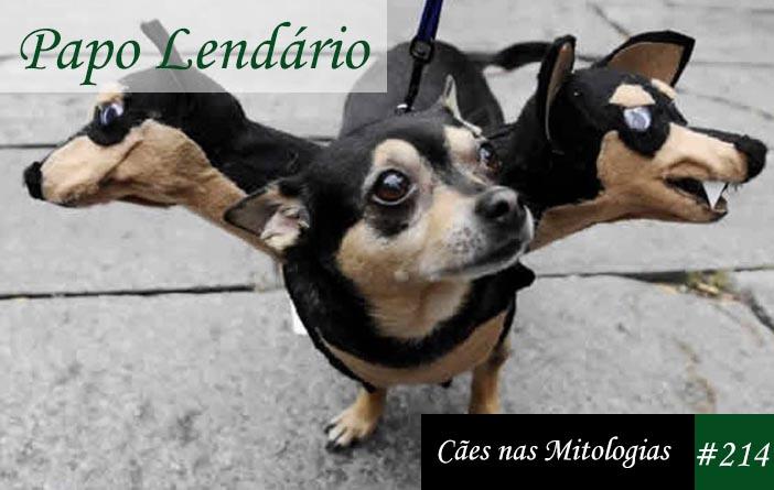 Papo Lendário #214 – Cães nas Mitologias
