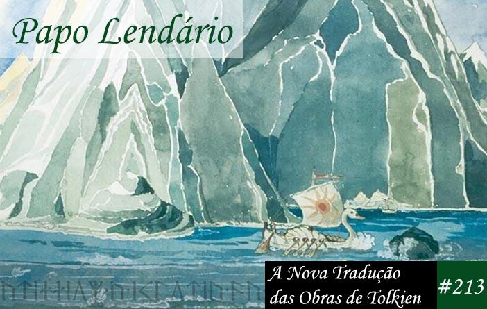 Papo Lendário #213 - A Nova Tradução das Obras de Tolkien
